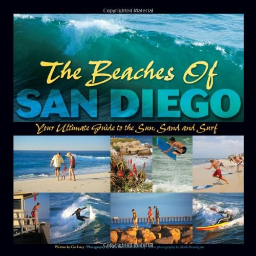 9780967945224: The Beaches Of San Diego - Your Ultimate Guide To The Sun, Sand & Surf