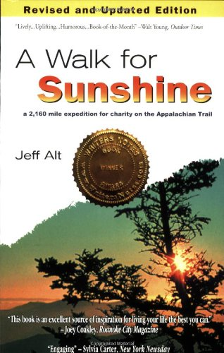 9780967948225: A Walk for Sunshine: A 2,160 Mile Expedition for Charity on the Appalachian Trail, 2nd Edition