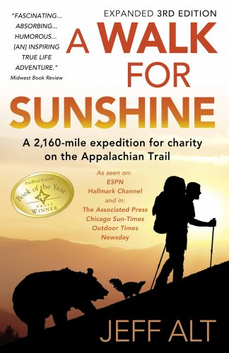 9780967948232: A Walk for Sunshine: A 2,160 Mile Expedition for Charity on the Appalachian Trail, 3rd Edition