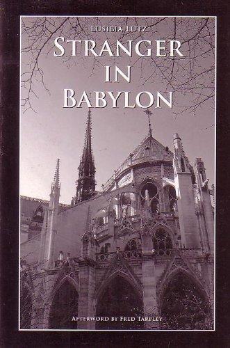 Stranger in Babylon: Eusibia Lutz