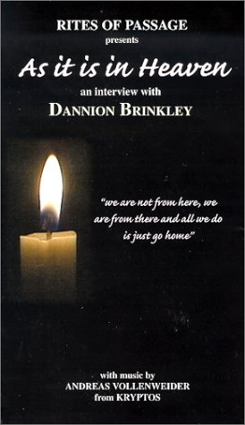 9780967950709: As it is in Heaven: an interview with Dannion Brinkley [VHS]