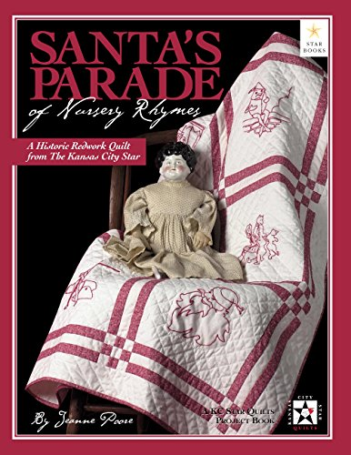 9780967951942: Santa's Parade of Nursery Rhymes: A Historic Redwork Quilt from the Kansas City Star