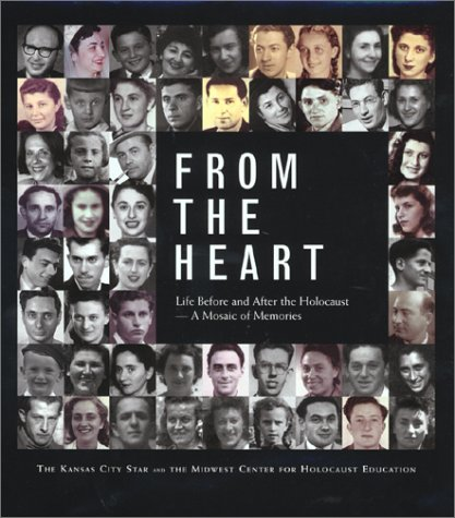 From the Heart : Life Before and After the Holocaust - A Mosaic of Memories: Midwest Center for ...