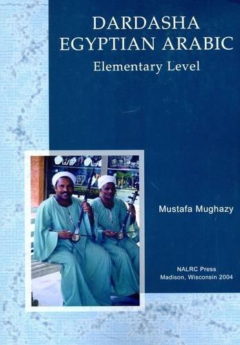 Dardasha: Let's Speak Egyptian Arabic : A: Mughazy, Mustafa