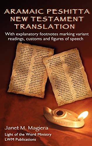 9780967961354: Aramaic Peshitta New Testament Translation