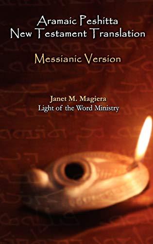 9780967961361: Aramaic Peshitta New Testament Translation - Messianic Version