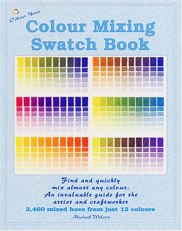 9780967962849: Colour Mixing Swatch Book