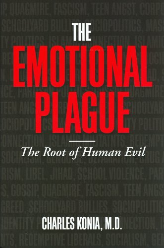 9780967967035: Emotional Plague: The Root of Human Evil