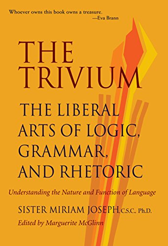 9780967967509: The Trivium: The Liberal Arts of Logic, Grammar, and Rhetoric