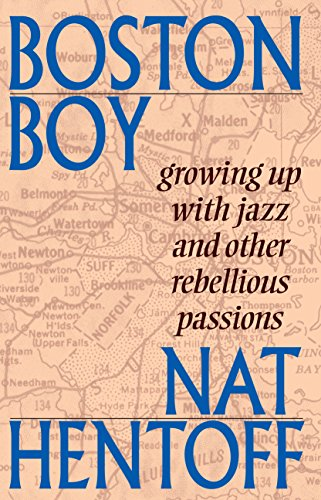 9780967967523: Boston Boy: Growing up with Jazz and Other Rebellious Passions
