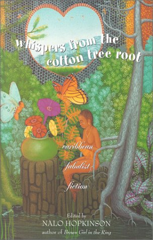 9780967968322: Whispers from the Cotton Tree Root: Caribbean Fabulist Fiction