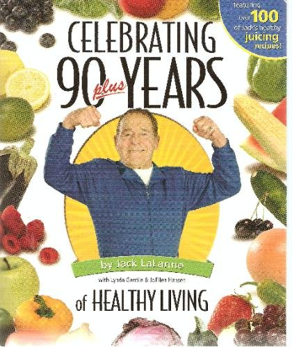 9780967968414: Celebrating 90 Plus Years of Healthy Living