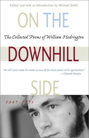 On the Downhill Side: The Collected Poems of William Hedrington: Hedrington, William; Smith, ...