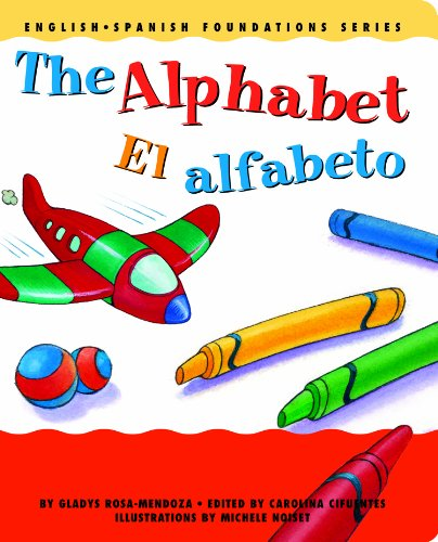 9780967974804: The Alphabet / El alfabeto (English and Spanish Foundations Series) (Bilingual) (Dual Language) (Board Book) (Pre-K and Kindergarten) (English and Spanish Edition)