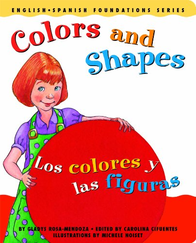 Colors and Shapes / Los colores y: Gladys Rosa-Mendoza