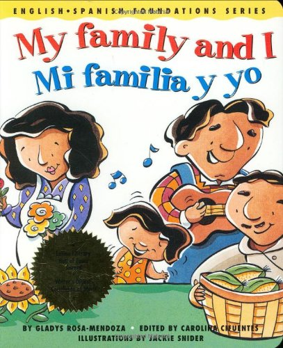 9780967974842: My family and I / Mi familia y yo (English and Spanish Foundations Series) (Bilingual) (Dual Language) (Pre-K and Kindergarten)