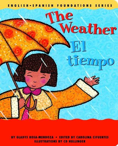 The Weather/El Tiempo: Rosa-Mendoza, Gladys