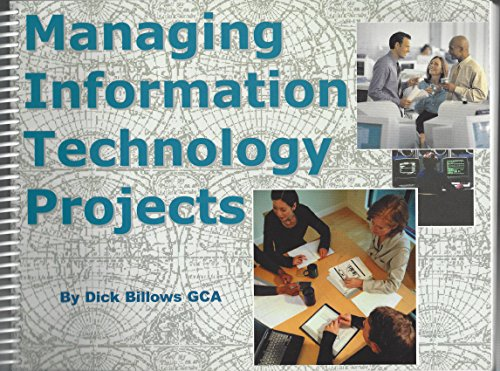 9780967976112: Managing Information Technology Projects