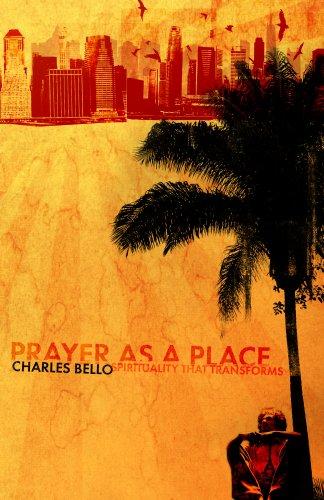 9780967978147: Prayer As A Place