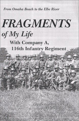 9780967981017: Fragments of My Life with Company A, 116th Infantry Regiment