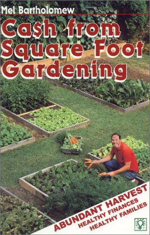 9780967986616: CA$H from Square Foot Gardening