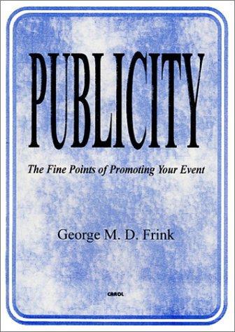 Publicity: George M. D. Frink