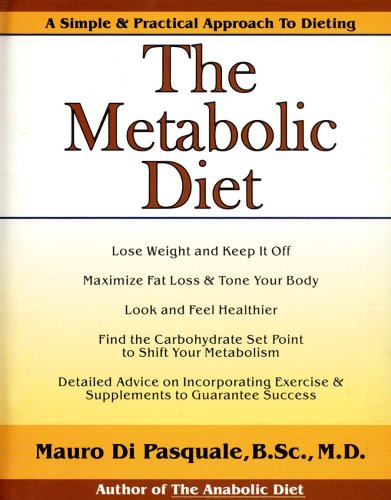 The Metabolic Diet: Di Pasquale, Mauro