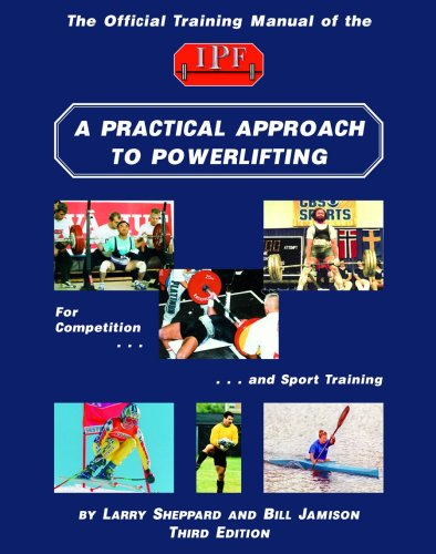 9780967989648: A Practical Approach to Powerlifting