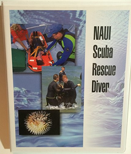 9780967990323: NAUI Scuba Rescue Diver Edition: first