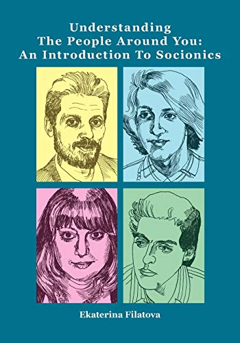 9780967990767: Understanding the People Around You: An Introduction to Socionics