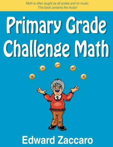 Primary Grade Challenge Math: Edward Zaccaro