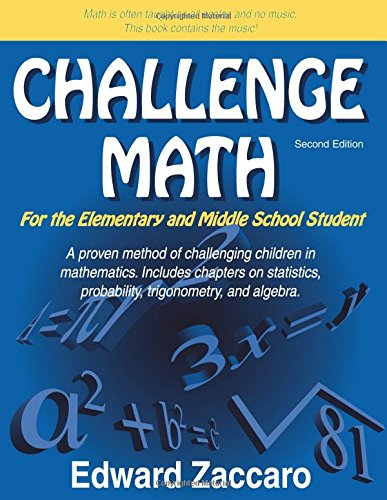 Challenge Math For the Elementary and Middle: Zaccaro, Edward