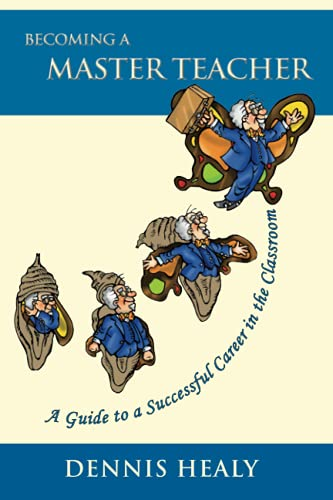 9780967991566: Becoming a Master Teacher: A Guide to a Successful Career in the Classroom