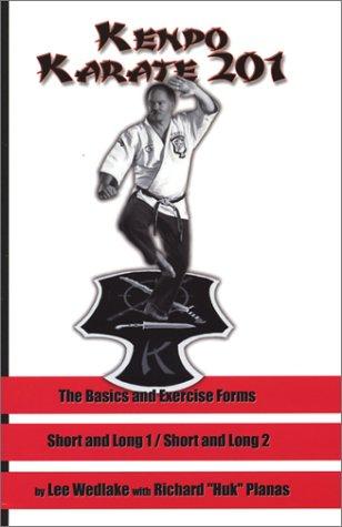 Kenpo Karate 201: The Basics and Exercise: Wedlake, Lee