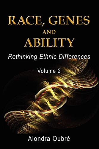 9780967992822: Race, Genes and Ability: Rethinking Ethnic Differences / Vol 2