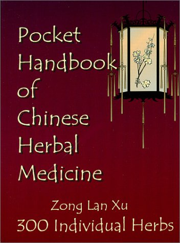 9780967993508: Pocket Handbook of Chinese Herbal Medicine