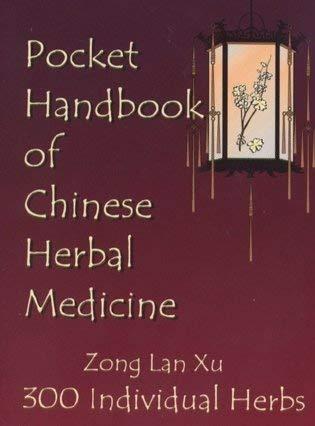 9780967993522: Pocket Handbook of Chinese Herbal Medicine