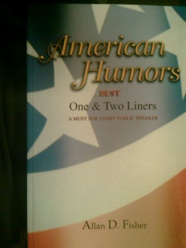 9780967995113: American Humors (Best One & Two Liners)