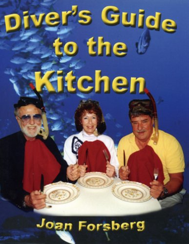 9780967997636: Diver's Guide to the Kitchen