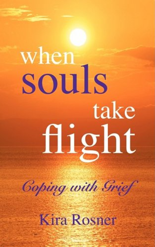 9780967997827: When Souls Take Flight: Coping with Grief