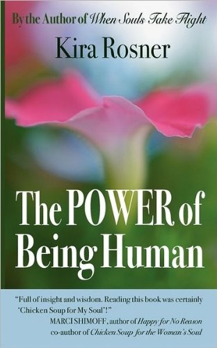 The Power of Being Human: Kira Rosner