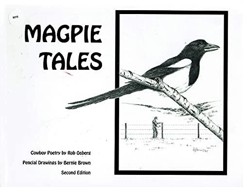 Magpie Tales: Cowboy Poetry by Rob Osberg: Rob Osberg