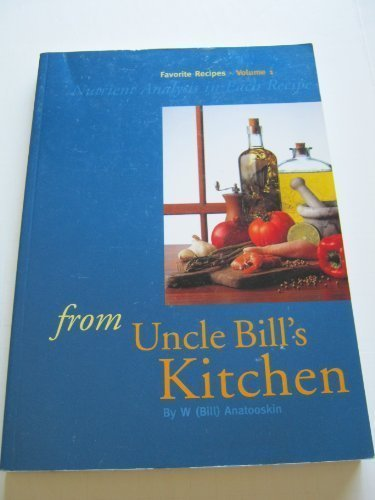 FROM UNCLE BILL'S KITCHEN Favorite Recipes Volume 1 (Inscribed copy)