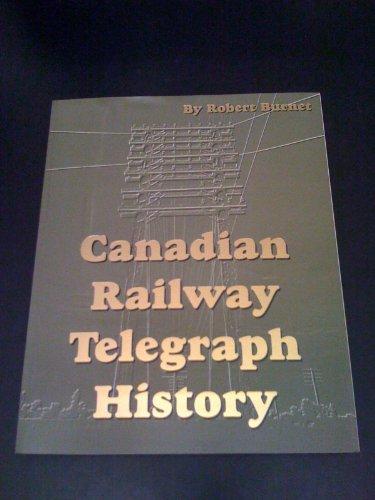 9780968024300: Canadian Railway Telegraph History