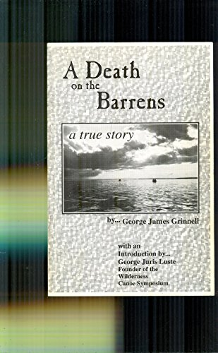 9780968040409: A death on the barrens [Paperback] by Grinnell, George James