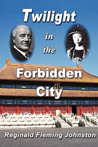 9780968045954: Twilight in the Forbidden City (Illustrated and Revised 4th Edition)