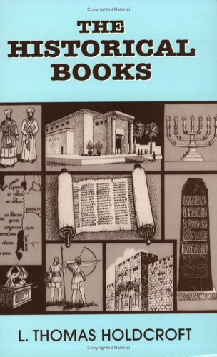 The Historical Books: Holdcroft, L. Thomas