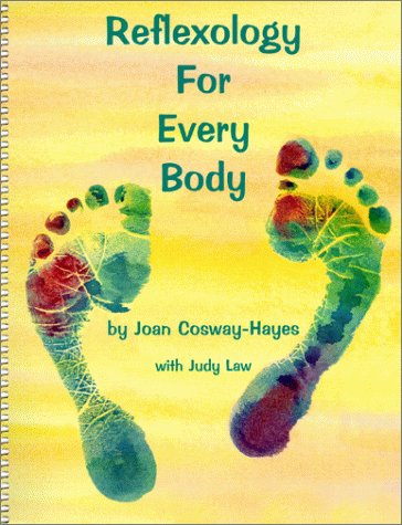 Reflexology For Every Body: Cosway-Hayes, Joan