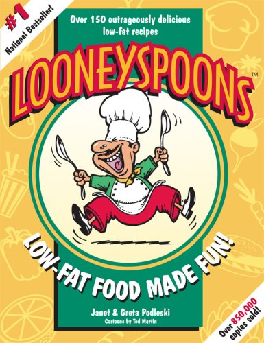 9780968063101: Looneyspoons: Low-Fat Food Made Fun!