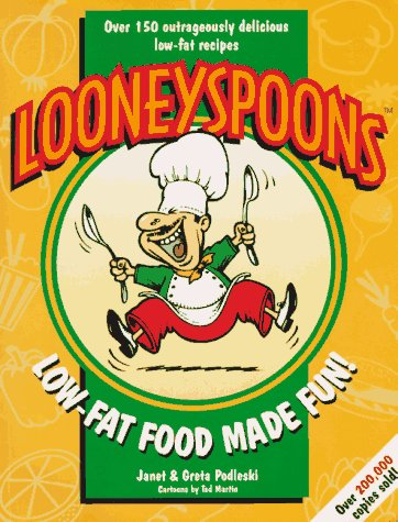 9780968063118: Looneyspoons: Low-Fat Food Made Fun!
